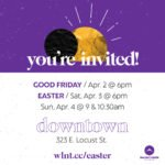 Digital invitation to Walnut Creek Church - Downtown Easter services
